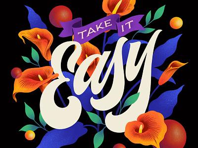 Take it Easy. Digital Lettering. design procreate lettering custom art digital lettering typography illustration