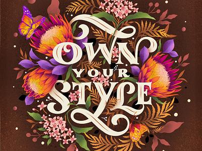 Own Your Style botanical illustration botanicals design print lettering procreate digital lettering typography illustration