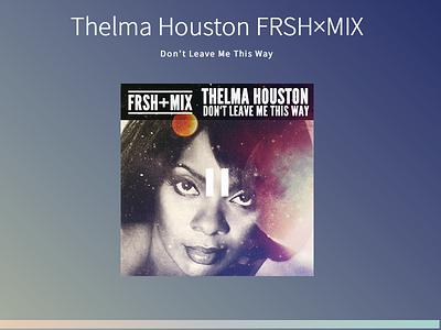 FRSH×BTS 2014 music portfolio thelma houston rnb jplayer css3 gradient awesomesauce