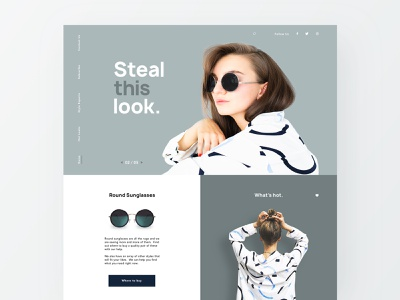 Steal This Look - Fashion Site branding sunglasses web header responsive checkout cart clothing minimal web design fashion landing page modern ux ui ecommerce sketch