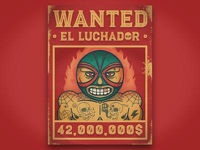El Luchador ✖️ graffiti wanted poster tattoo nacho mexican flame mexico luchador ipad procreate art photoshop design character illustration digital