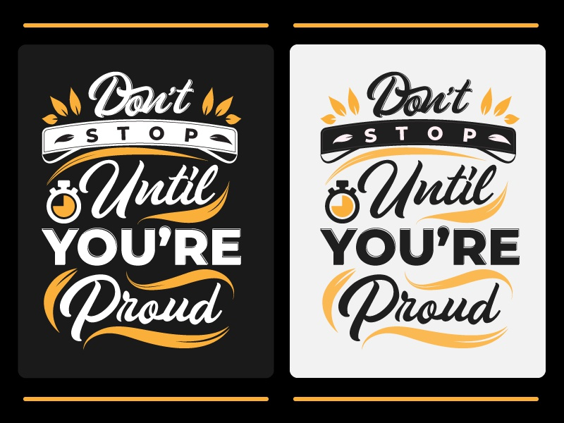 Don't Stop template motivational stop clock t-shirt poster proud print design quote