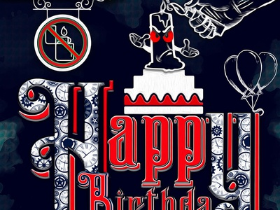 Happy Birthday stop sign fire cake baloons clocks time upset lighter candle card birthday happy
