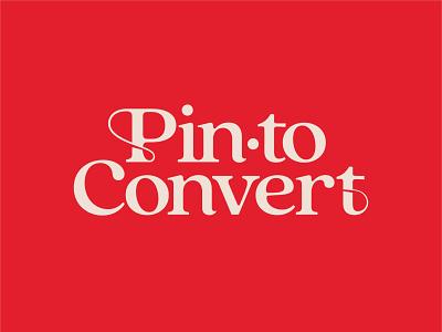 Pin to Convert elegant serif font branding logo typography