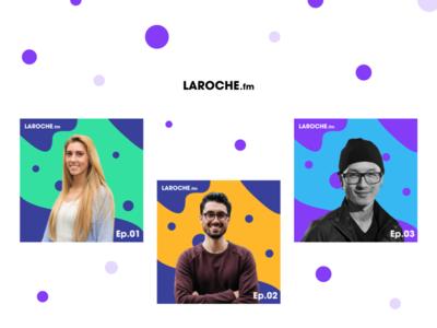 Laroche.fm Podcast Covers talk business design strategy recording cover album cover interview podcast podcast cover