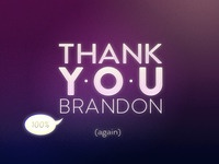 Thank You Brandon (100%)