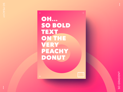 So peachy poster gradient peachy typography poster