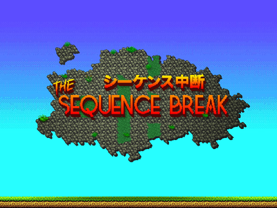 The Sequence Break