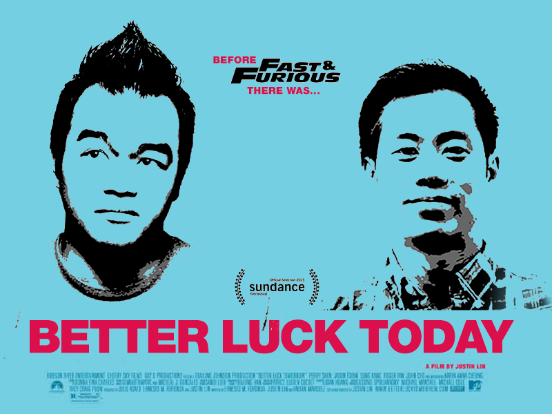 Better Luck Today Poster film graphic design poster movie fast  furious better luck tomorrow