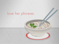 Love Her Pho-Ever: UPDATE