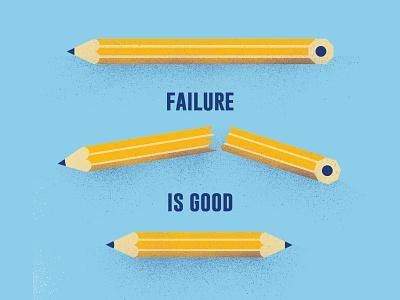Embrace Failure II. fail pencil illustration
