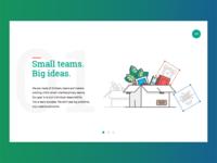 Small teams, Big Ideas.