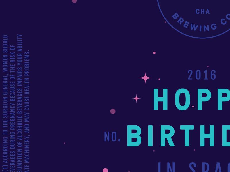 Hoppy Birthday in Space  type badge label typography craft homebrew packaging beer space beer label wip