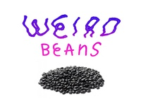 Weird Beans
