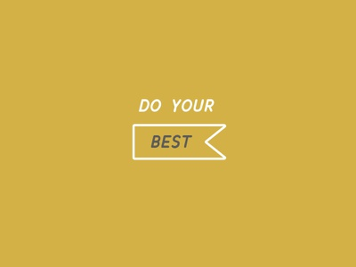 In all that you do, do your best badge vector simple best typography