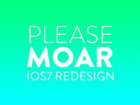 Please moar iOS7 redesign