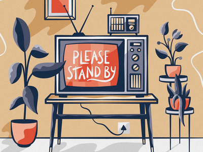 S T A N D  B Y static layout vector poster vector icon lock up designer adobe illustrator design illustration illustrator adobe typography type houseplants plants television tv stand by