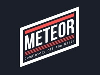 Meteor off the rails 1