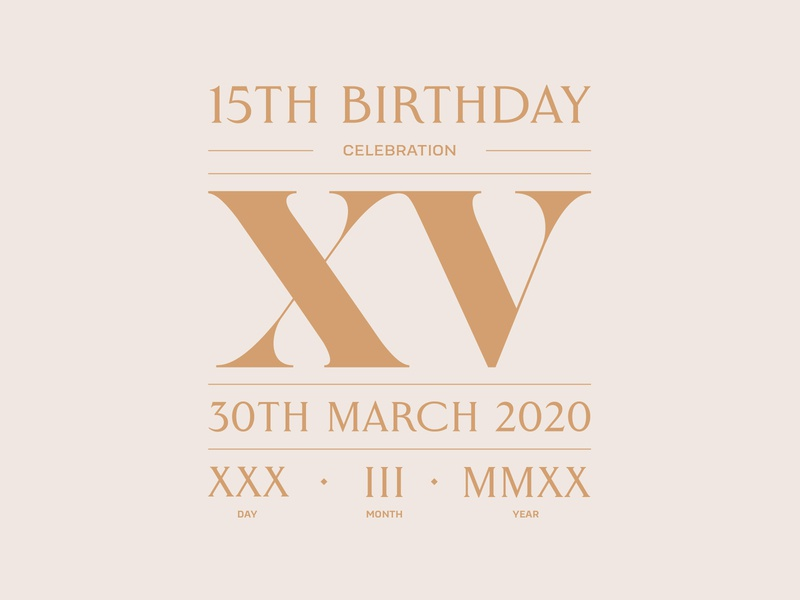 Roman numeral 15th birthday typographic layout