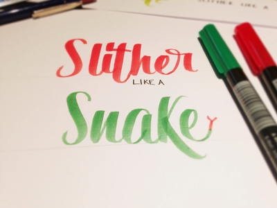 Slither Like A Snake - Lettering hand-lettering hand lettering quote lyra typography type brush pen practice sketch lettering