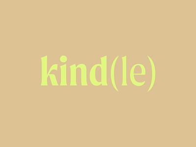 Kind(le) wordmark branding logotype wordmark minimal simple modern logo