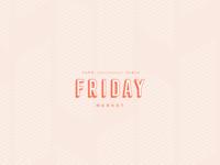 67 Friday