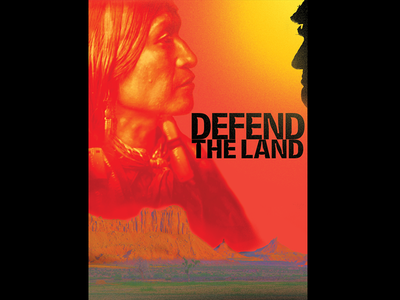 Defend The Land bears ears color north america greed industry oil native nature land