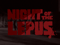 Mocktober Masthead: Night of the Lepus