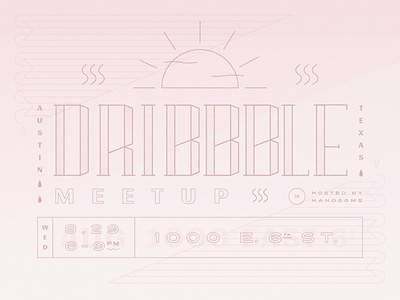 Handsome ATX Dribbble Meetup