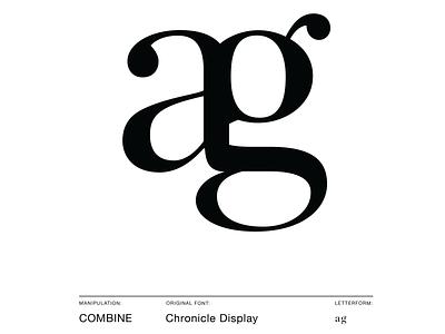 Character Manipulation • Combine graphicdesign fundamentals type branding hoeflerco logo minimalism minimal chronicledisplay combine monogram typeface typography
