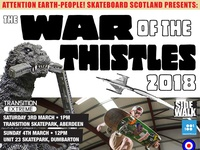 War of the Thistles 2018 Skateboard Competition poster