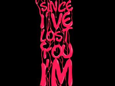 Since I've Lost You, I'm Lost Too
