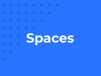 Spaces - UX Process