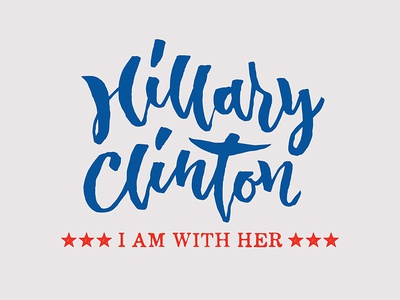 Hillary Clinton - I am with her - Hand Lettering Design