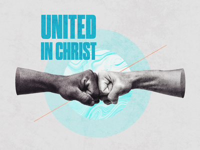 United In Christ - Sermon Series christian design christian designer sermon graphic sermon series social media design sans serif church series christian art bold font colorful concept art texture church concept design graphicdesign church marketing church design typography photoshop adobe photoshop