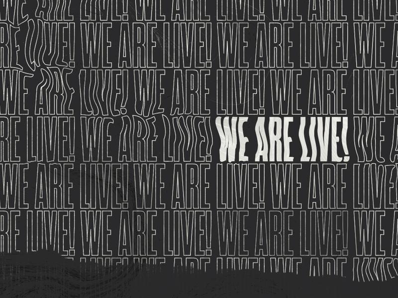 We Are Live! adobe illustrator ripped paper pattern online church church online dark texture graphicdesign concept design church church marketing church design typography photoshop adobe photoshop