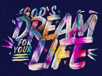 God's Dream For Your Life sermon series sermon art brush font social media design concept art texture graphicdesign church marketing concept design church design photoshop typography adobe photoshop