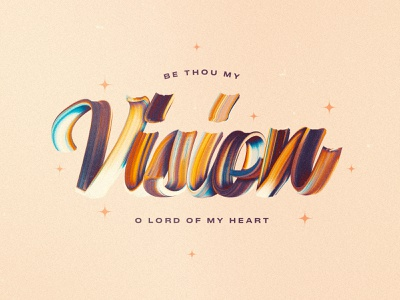 Be Thou My Vision brush font brush social media design colorful concept art texture graphicdesign concept design church design typography photoshop adobe photoshop