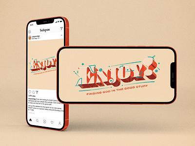 Enjoy! - Summer Sermon Series messageseries summerseries texture colorful logo sermon series illustration design graphicdesign church marketing concept design church design typography photoshop adobe photoshop