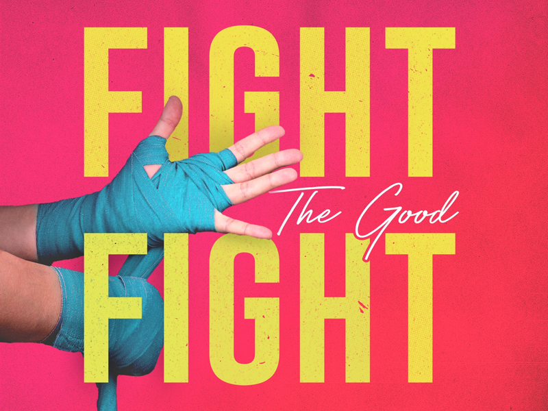 Fight The Good Fight fun sans serif typography texture colorful design challenge church social media design adobe illustrator illustrator adobe photoshop photoshop