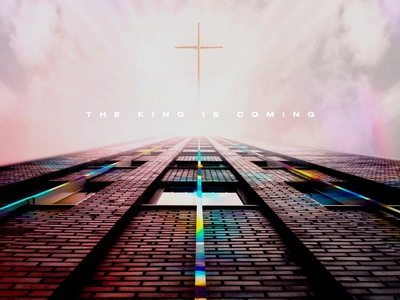 The King Is Coming church designer christian designer christian design cross texture design church marketing concept design church concept art graphicdesign church design typography photoshop adobe photoshop