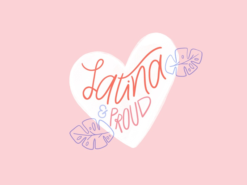 Latina And Proud watercolor heart latina illustration pink girl power hand lettering feminist lettering