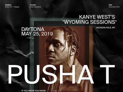 Pusha T / Type Study hiphop rapper typography los angeles design studio creative agency design direction visual design art direction design creative direction