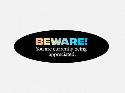 Beware! Holo type sticker