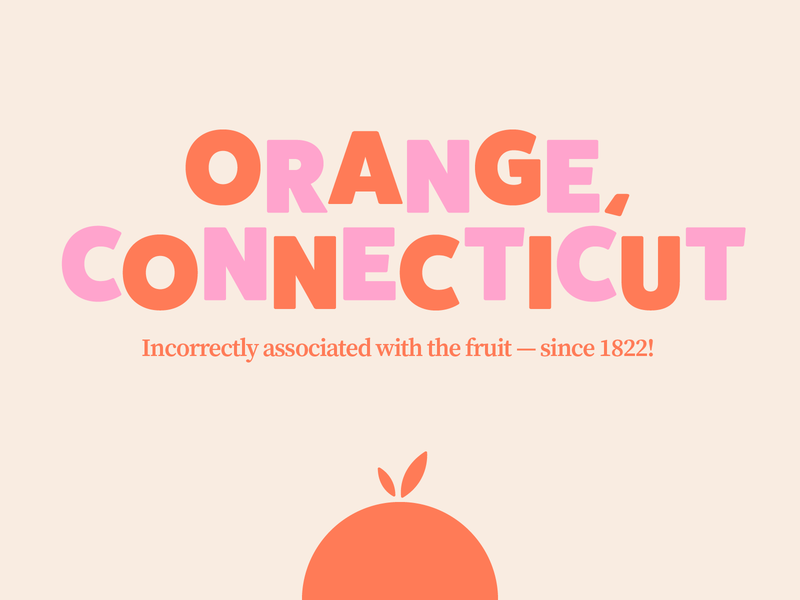 Orange, Connecticut: A sticker for my misunderstood hometown sticker retro typography ct connecticut fruit town orange hometown