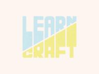 LEARN // CRAFT