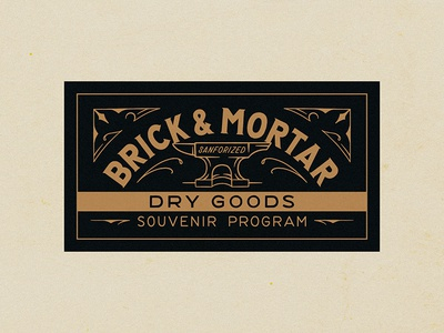 Brick & Mortar Dry Goods apparel vintage traditional hand drawn hand lettering lettering type handmade drawing graphic design design illustration