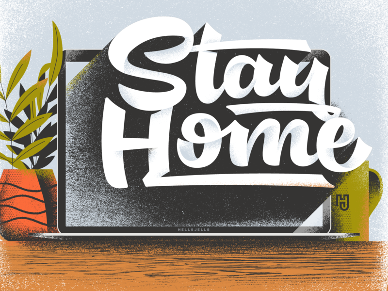 Stay Home Lettering Illustration work macbook desk tea corona cozy home textured typography custom type script lettering stay home editorial outbreak virus gritty stayhome vectorillustration vector