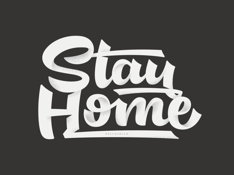Stay Home Lettering stay positive hellsjells noise grit home vectortype textured script type typography lettering stay safe stay home stayhome coronavirus virus corona