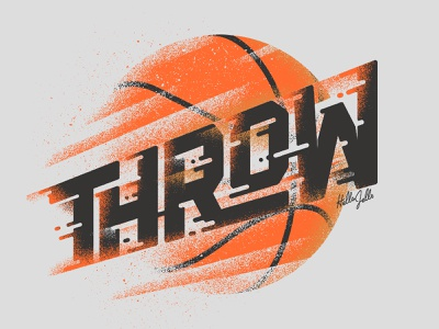Throw - Typetober Lettering Illustration grit typography type motion motion sport sports type design design lettering texture type hellsjells illustration basketball throw